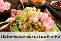 5 Kuliner Khas Indonesia Yang Bagus Untuk Diet
