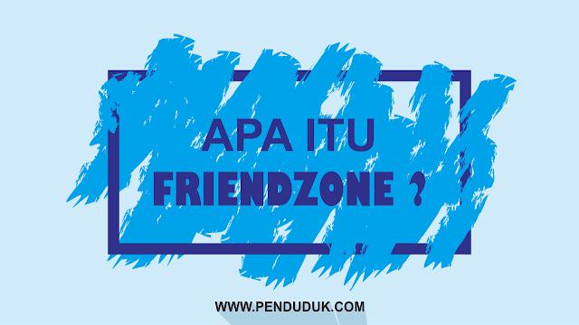 Apa itu Friendzone